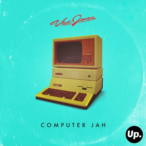 VLVT JONES - Computer Jah