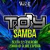 Toy Samba - Pré Carnaval The Week SP 2019