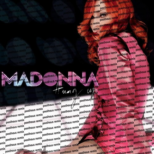 hung up (poolhaus remix) // madonna