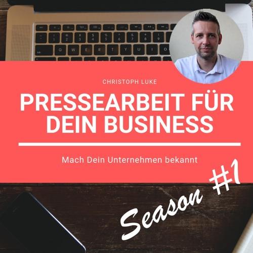 Pressearbeit für Dein Business | Season #1
