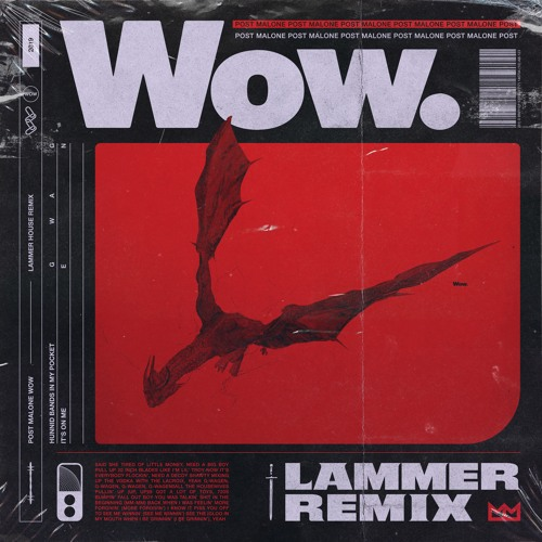 Post Malone - Wow (LAMMER Remix) by LAMMER on SoundCloud