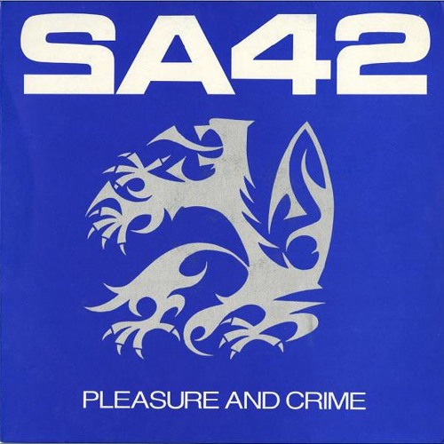 Signal Aout 42 / Pleasue And Crime (Remix '88)