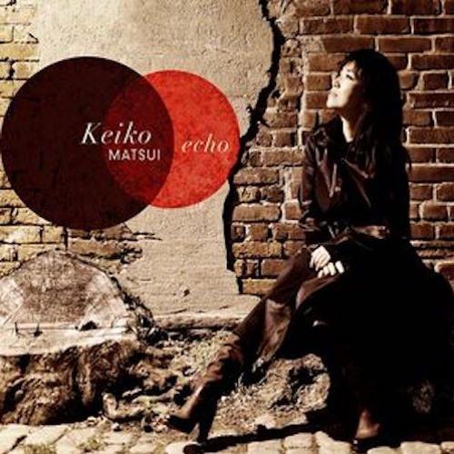 Keiko Matsui : Echo