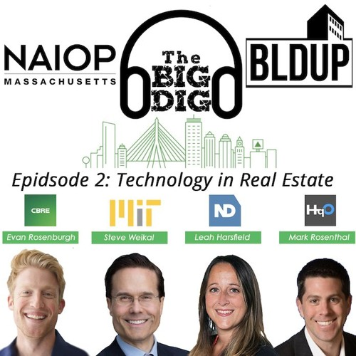 Big Dig Podcast Episode 2 - Technology in Real Estate