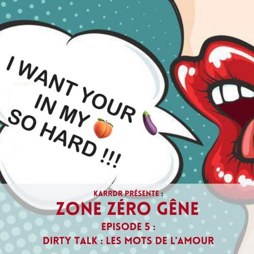 ZZG - Dirty Talk : Les mots de l'amour