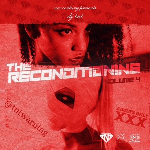 TNT - THE RECONDITIONING VOL. 4