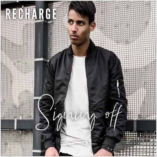 Recharge - Signing Off (Album)