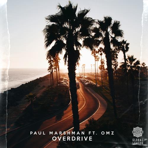 Paul Marshman - Overdrive (feat. OMZ)