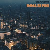 Imma Be Fine