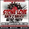 Download STONE LOVE AT BACK 2 BASICS RETRO PARTY 28TH DEC 2018 SOUL CLASSICS Mp3