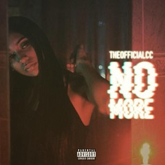 NO MORE - THEOFFICIALCC