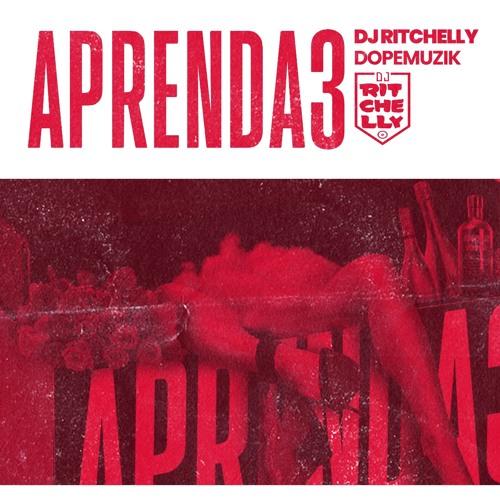 DJ Ritchelly - PRENDA 3 (DOPE MUZIK) [DJMIX]