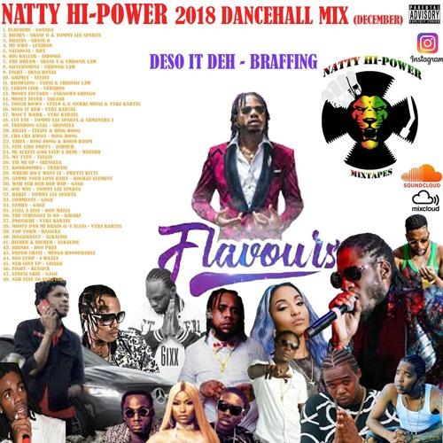 💥FLAVOURS - Dancehall Mix 2019 💥 Vybz Kartel DESO IT DEH