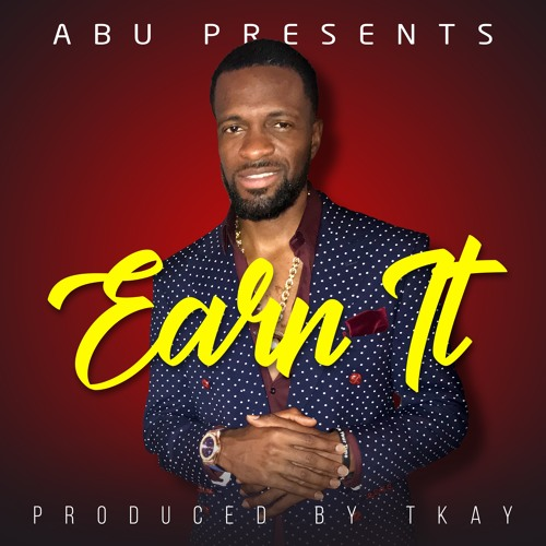 Earn It (Freestyle) produced by TKAY