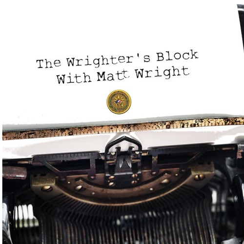 The Wrighter's Block episode 25 - Jason Lyon Is Matt's Valentines
