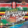 2019 EAST AFRICAN TING MIX(AFRO BEATS)@DJTICKZZY
