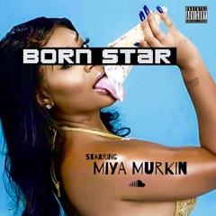 Bornstar - Miya Murkin