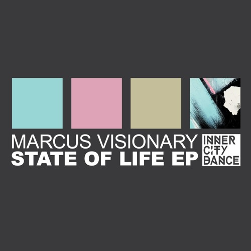 Marcus Visionary - 1 Love - State Of Life EP