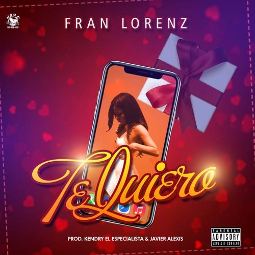 Fran Lorenz - Te Quiero