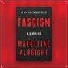 Madeleine Albright: Redefining Fascism