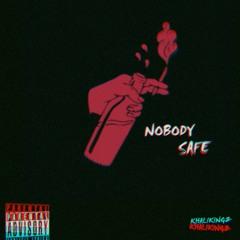 Nobody Safe (prod. LCS)