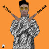 *NEW* A-Star - Balaya (Official Audio) - @Papermakerastar