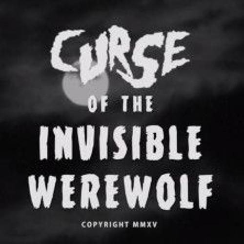 "Trailer Score: ""Curse of the Invisible Werewolf"""