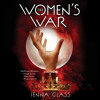The Women's War by Jenna Glass, read by Robin Miles
