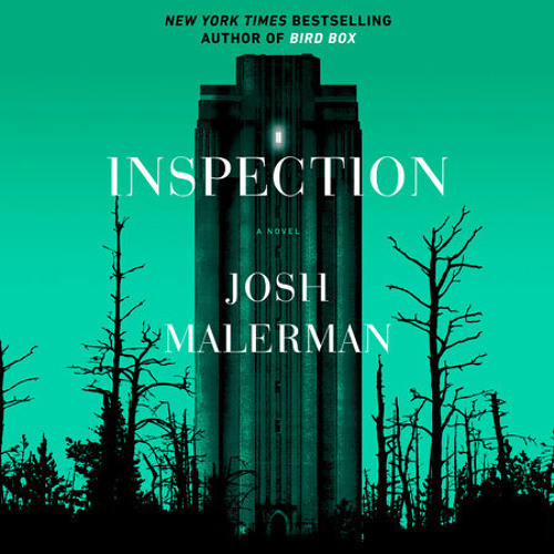 Inspection by Josh Malerman, read by Michael Crouch, Brittany Pressley