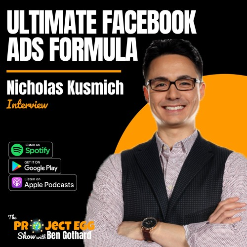 Ultimate Facebook Ads Formula: Nicholas Kusmich