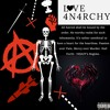 LOVE 4N4RCHY ($ORROWNIGHT$ VOL. 2) (IN$AZY'S REGIME)