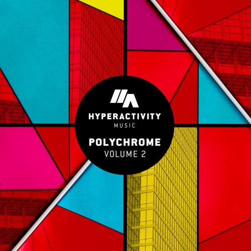 V.A - Polychrome Vol.2 (Hyperactivity Music)