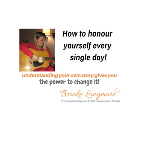 Honour Yourself Every Single Day