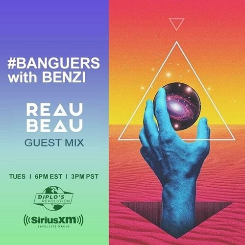 #BANGUERS with BENZI (ReauBeau Guest Mix)