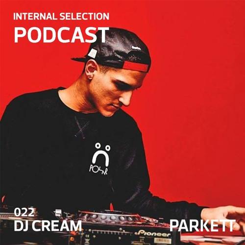 Internal selection 022: Dj Cream