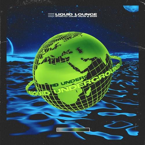 VA - Liquid Underground (LP) 2019