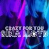Crazy For You - (Original Song)