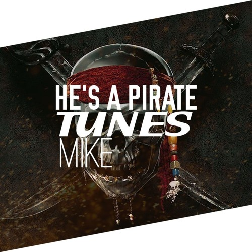 Pirates Of The Caribbean - He's A Pirate (Mike Tunes EDM Remix