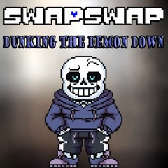 {SwapSwap/CanonSwapSwap}-Dunking The Demon DOWN(MY TAKE/COVER)[Late 100 Subs special]