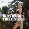 DANCE HOUSE MIXCAST 047 - Best Retro Groove Remix's Funky House 2019 [FREE DOWNLOAD]