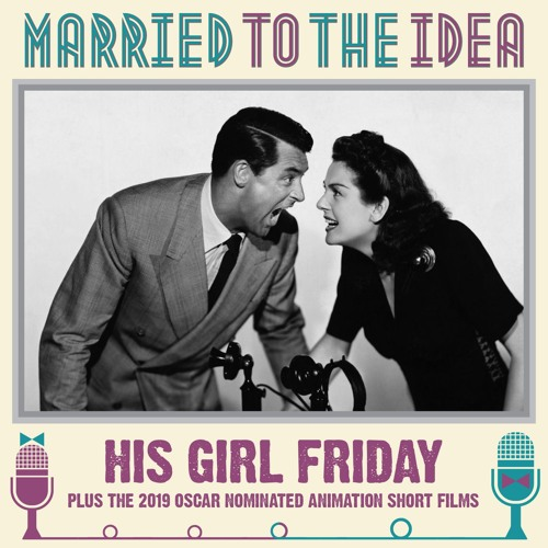 3.3 His Girl Friday