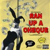 Ran Up A Cheque (feat. Denimadic)