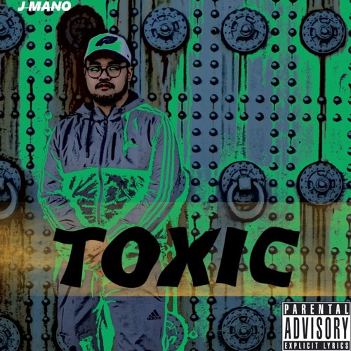 Toxic (Produced by Kid Ocean)