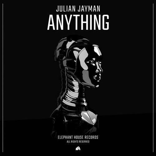 Julian Jayman - Anything