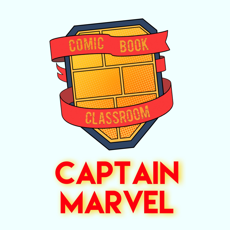 Comic Book Classroom: Captain Marvel