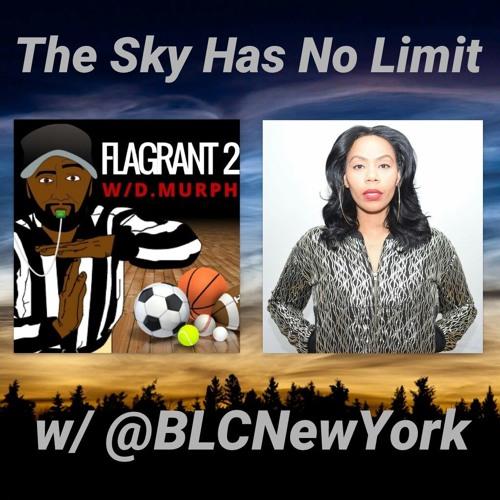 The Sky Has No Limit w/ @BLCNewYork