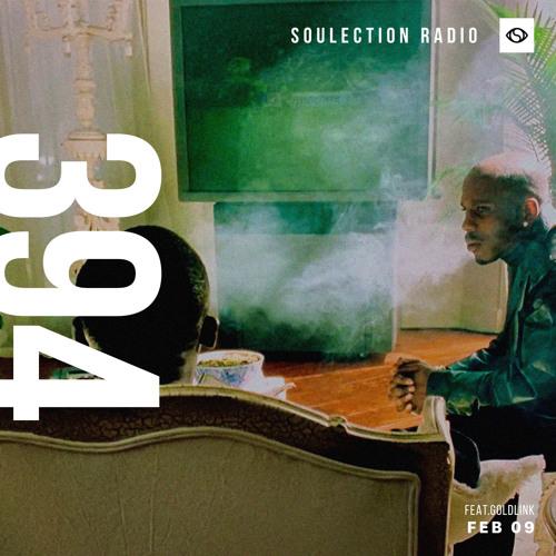 Soulection Radio Show #394 ft. GoldLink