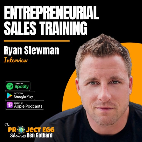 Entrepreneurial Sales Training: Ryan Stewman
