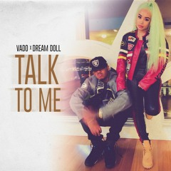Talk To Me featuring DreamDoll