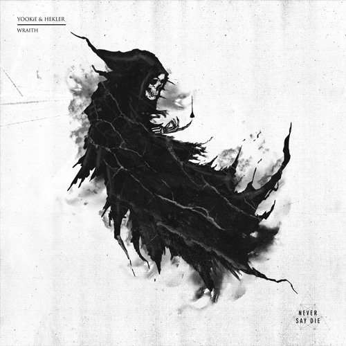 YOOKiE & Hekler - Wraith by Never Say Die Records | Free